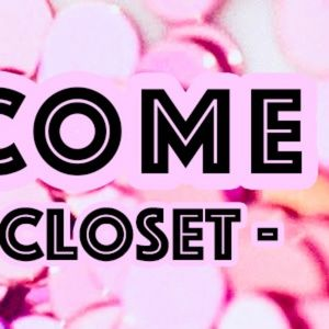 ❤️ Welcome to my closet!